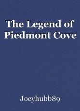 The Legend of Piedmont Cove