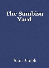 The Sambisa Yard