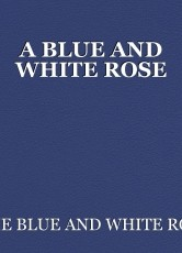 A BLUE AND WHITE ROSE