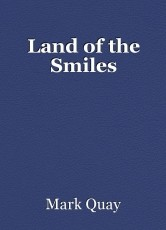 Land of the Smiles