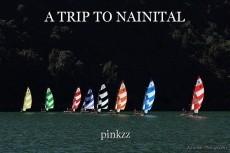 A TRIP TO NAINITAL
