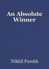 An Absolute Winner