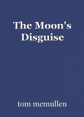 The Moon's Disguise