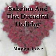Sabrina And The Dreadful Holiday