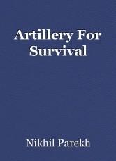 Artillery For Survival