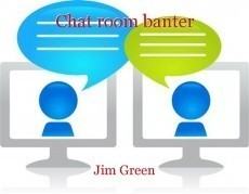 Chat room banter