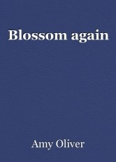 Blossom again