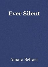 Ever Silent