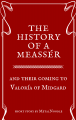 The History of a Meassér and their coming to Valoría of Midgard