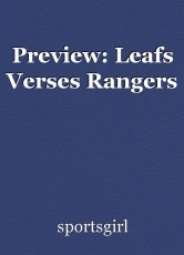 Preview: Leafs Verses Rangers