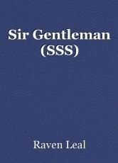 Sir Gentleman (SSS)