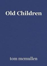 Old Children