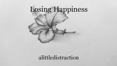 Losing Happiness