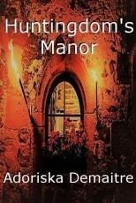 Huntingdom's Manor