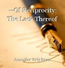 --Of Reciprocity: The Lack Thereof