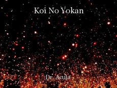Koi No Yokan