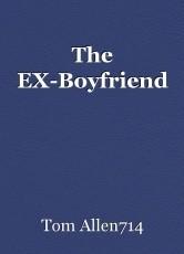 The EX-Boyfriend