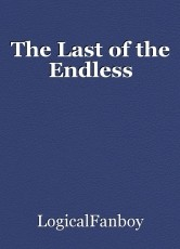 The Last of the Endless