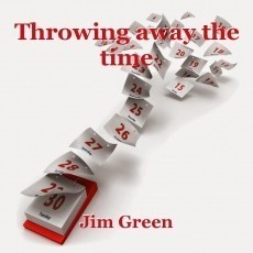 Throwing away the time