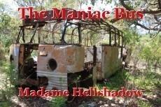 The Maniac Bus