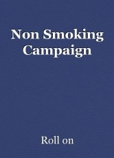 Non Smoking Campaign