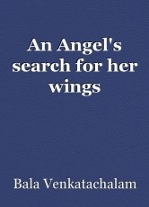 An Angel's search for her wings
