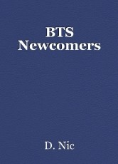 BTS Newcomers