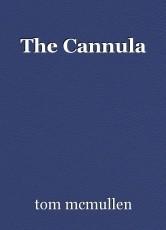 The Cannula