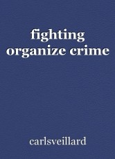 fighting organize crime
