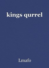 kings qurrel