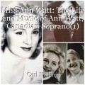 Miss Ann Watt: The Life and Music of Ann Watt, Canadian Soprano(1)