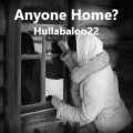 Anyone Home?