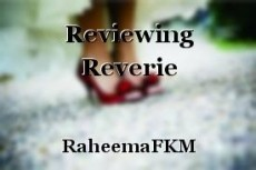 Reviewing Reverie