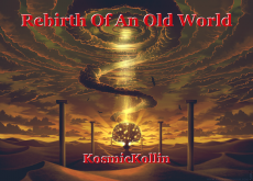 Rebirth Of An Old World