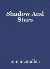 Shadow And Stars