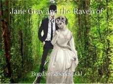 Jane Gray and the Raven of Idols