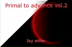Primal to advance vol.2