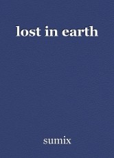lost in earth