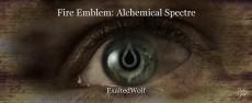 Fire Emblem: Alchemical Spectre