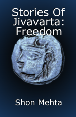 Stories Of Jivavarta: Freedom