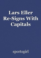 Lars Eller Re-Signs With Capitals