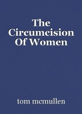 The Circumcision Of Women