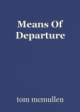 Means Of Departure