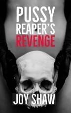 Pussy Reaper's Revenge (story 1)
