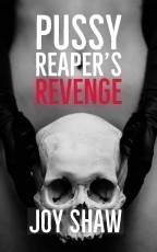 Pussy Reaper's Revenge
