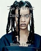 The Sweetest Dark Angel