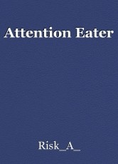 Attention Eater