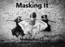 Masking It