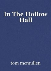 In The Hollow Hall