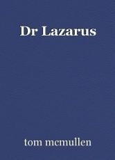 Dr Lazarus